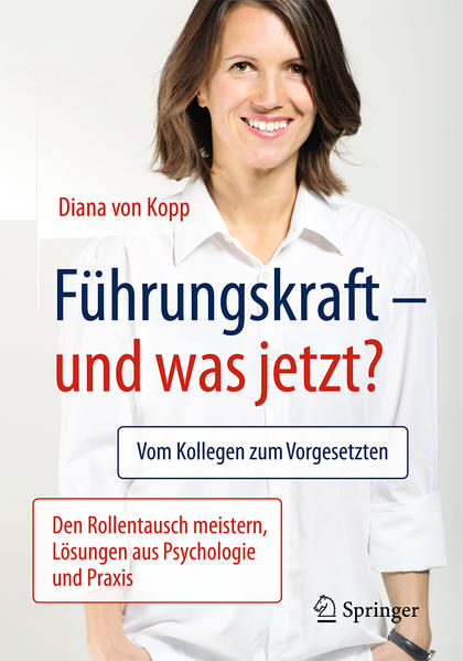 Führungskraft - und was jetzt? als Buch von Dia...