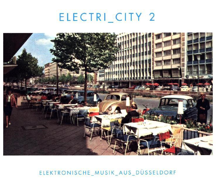 Electri_City 2/Elektronische Musik Aus Düsseldorf