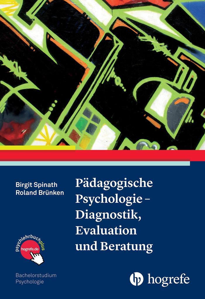 Pädagogische Psychologie - Diagnostik, Evaluati...