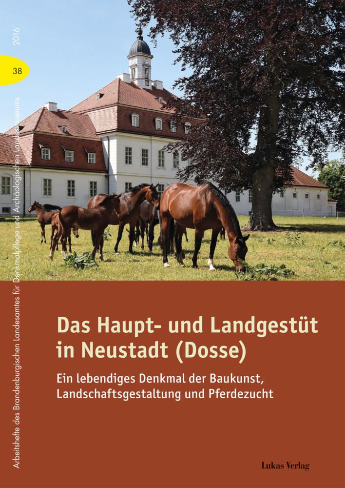 Das Haupt- und Landgestüt in Neustadt (Dosse) a...