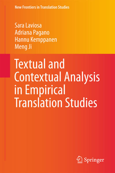 9789811019678 - Sara Laviosa, Adriana Pagano, Hannu Kemppanen, Meng Ji: Textual and Contextual Analysis in Empirical Translation Studies - Buch