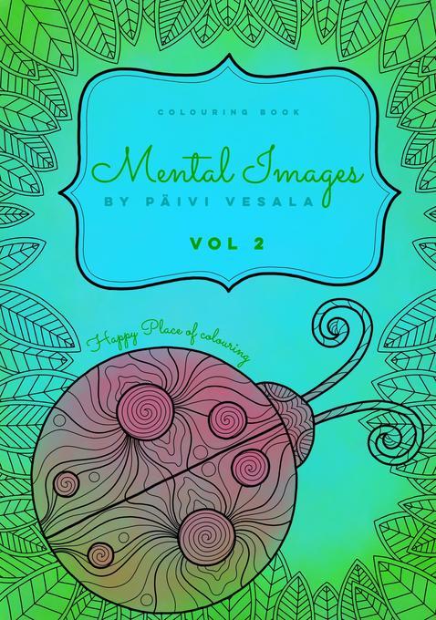 Mental Images vol 2 colouring book als Buch von...