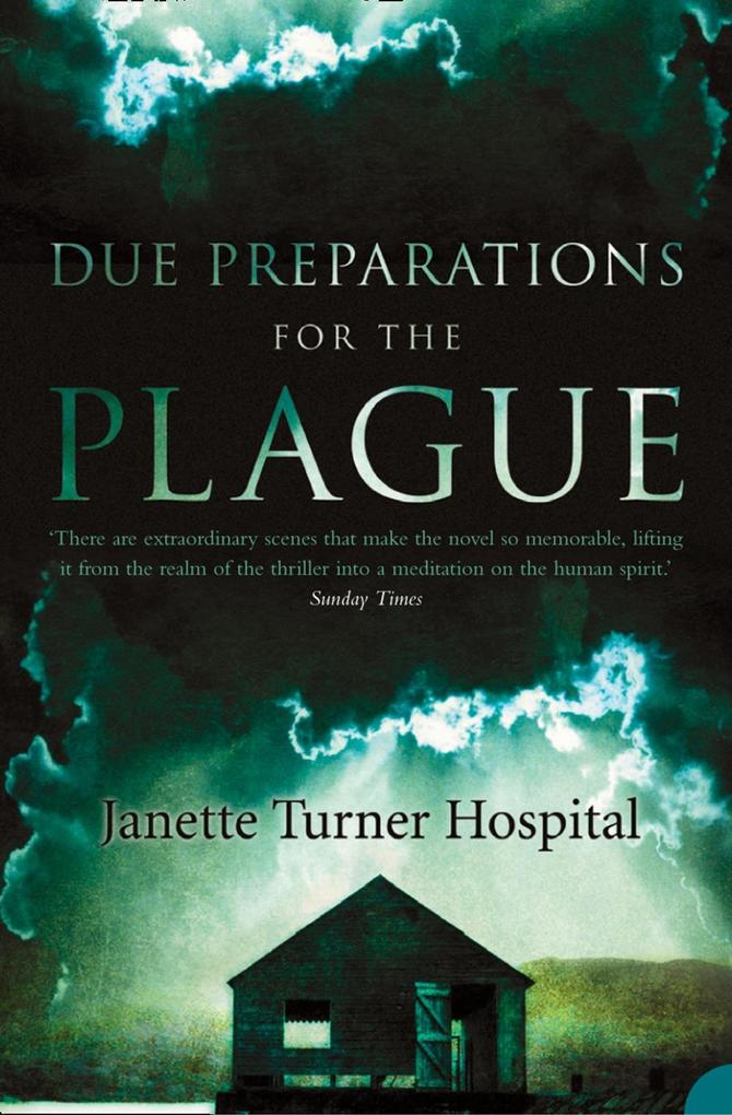 9780007485338 - Janette Turner Hospital: Due Preparations for the Plague als eBook Download von Janette Turner Hospital - Buch