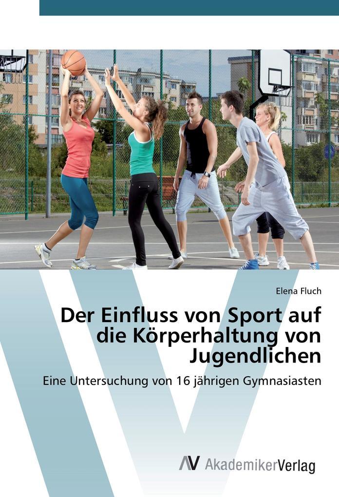 Der Einfluss von Sport auf die Körperhaltung vo...