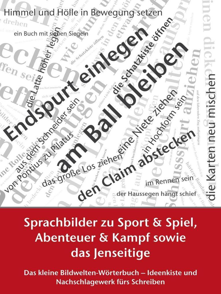 Sprachbilder zu Sport und Spiel, Abenteuer und ...