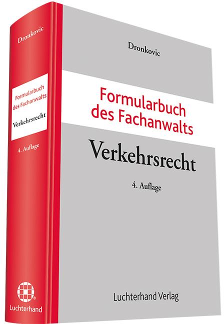 Formularbuch des Fachanwalts Verkehrsrecht als ...