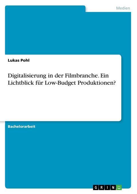 Digitalisierung in der Filmbranche. Ein Lichtbl...