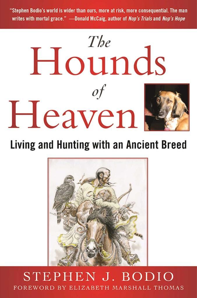 The Hounds of Heaven als eBook Download von Ste...