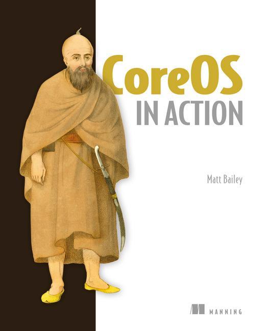 CoreOS in Action als Buch von Matt Bailey