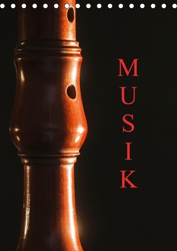 Musik (Tischkalender 2017 DIN A5 hoch)