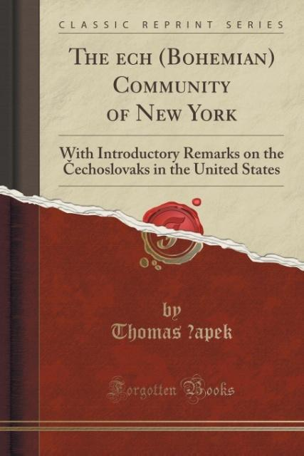 The Cech (Bohemian) Community of New York als T...