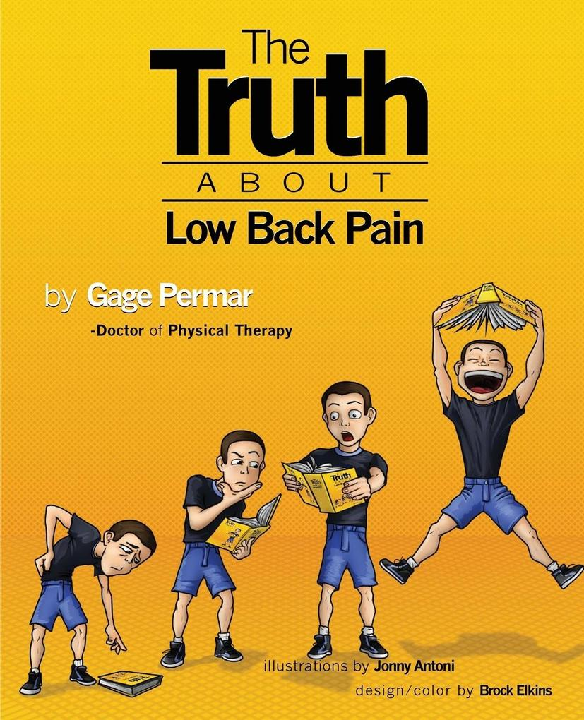The Truth About Low Back Pain als Buch von Gage...