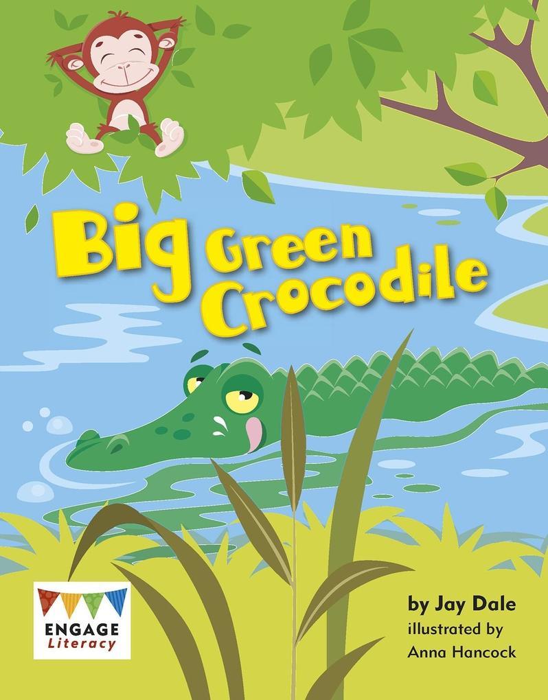 Big Green Crocodile als eBook Download von Jay ...