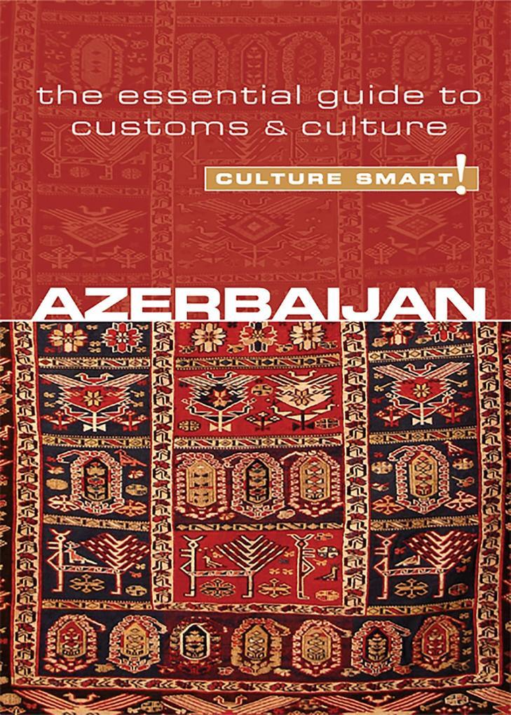 Azerbaijan--Culture Smart! als eBook Download v...