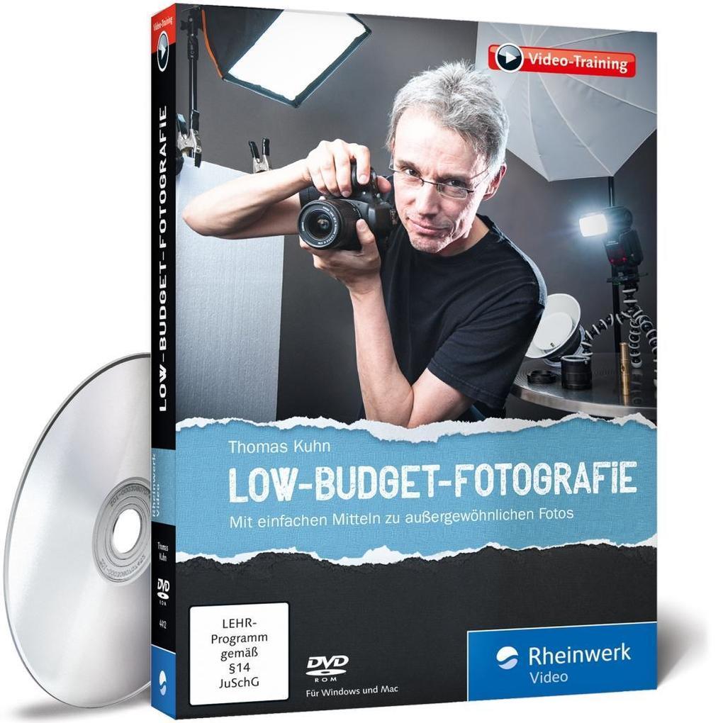 Der große Fotokurs: Low-Budget-Fotografie