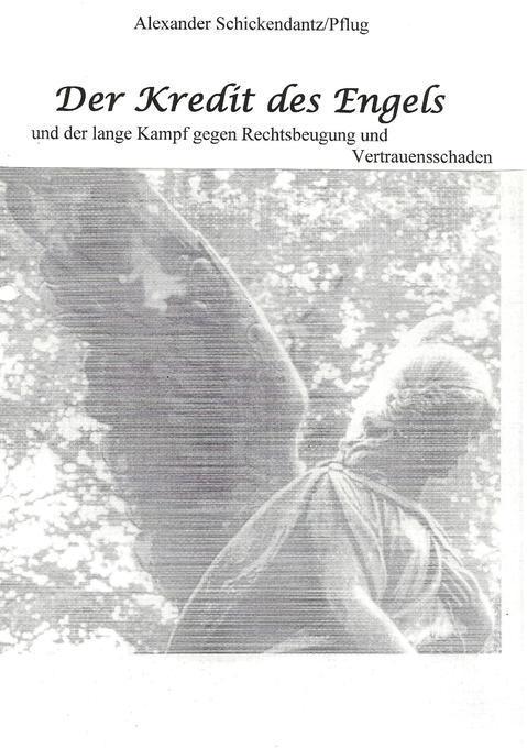 Der Kredit des Engels als Buch von Alexander Sc...