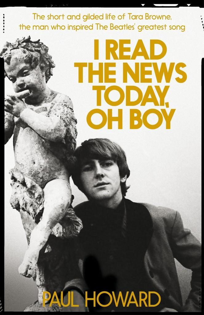 I Read the News Today, Oh Boy als Buch von Paul...