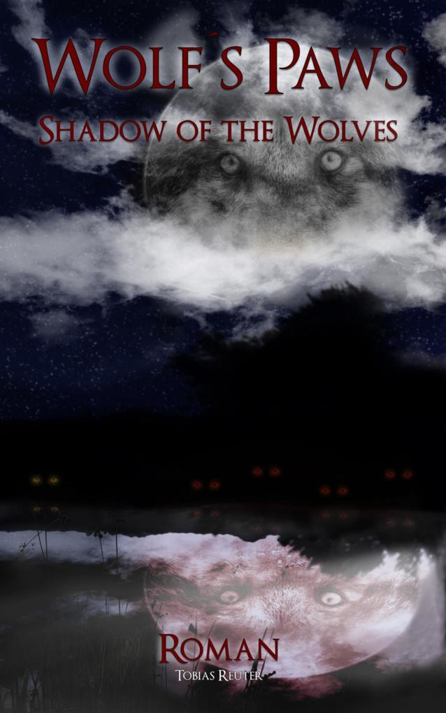 Wolf´s Paws - Shadow of the Wolves als eBook Do...