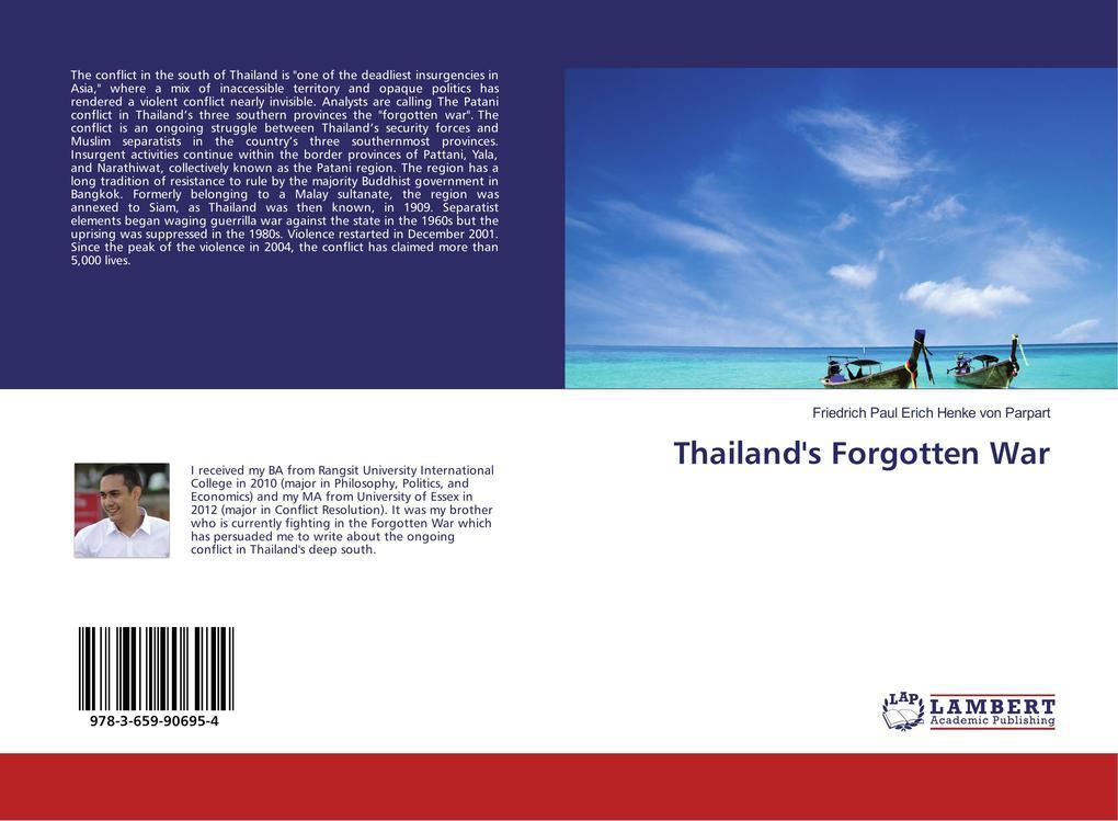 Thailand´s Forgotten War als Buch von Friedrich...