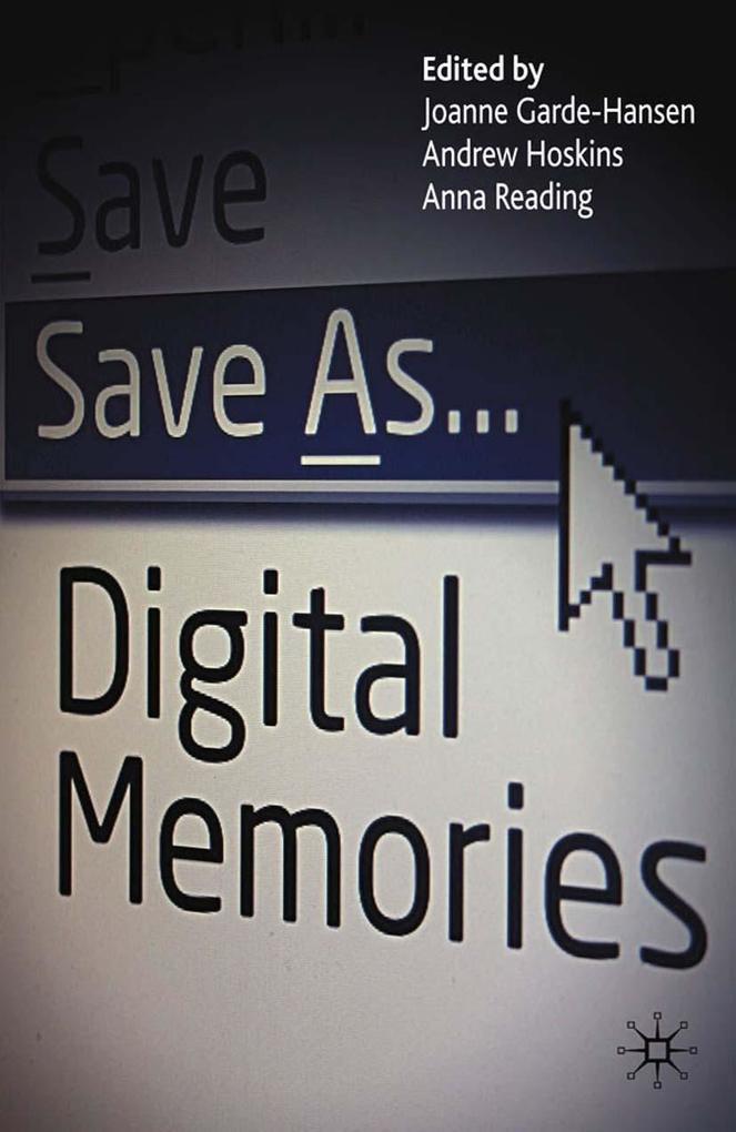 Save As... Digital Memories als eBook Download von