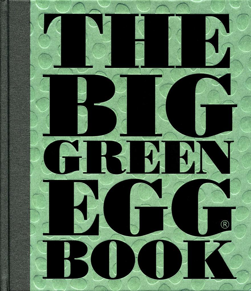 The Big Green Egg Book als eBook Download von D...