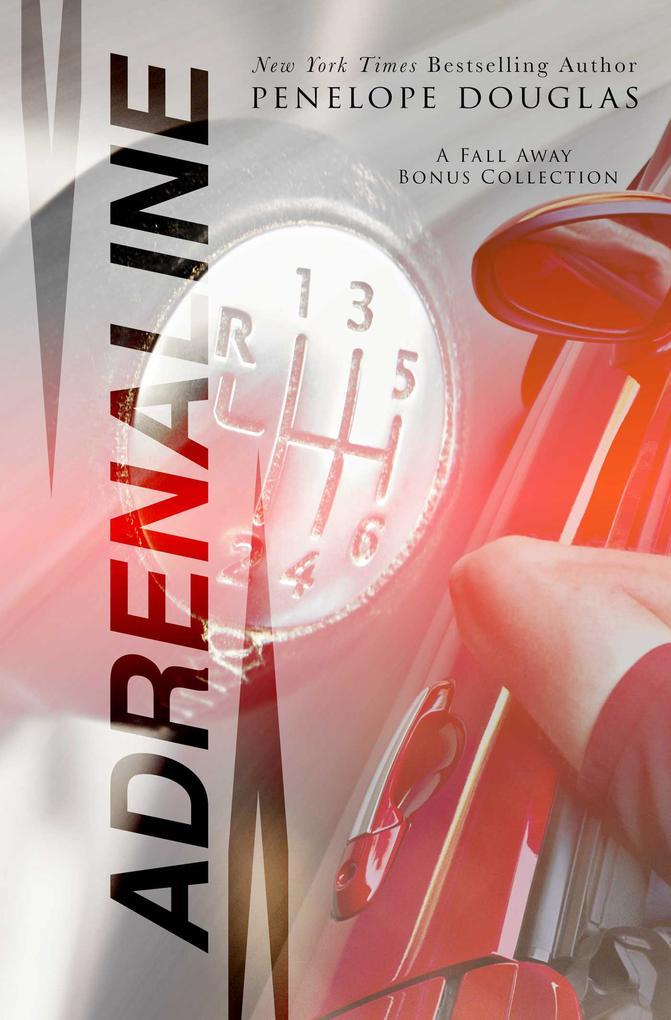 Adrenaline: A Fall Away Bonus Content Collectio...