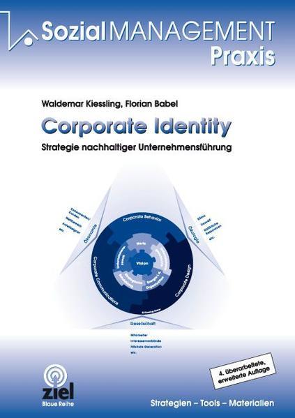 Corporate Identity als Buch von Waldemar Kiessl...