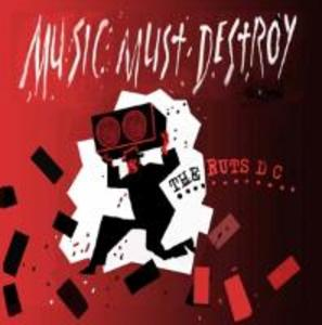 Music Must Detroy