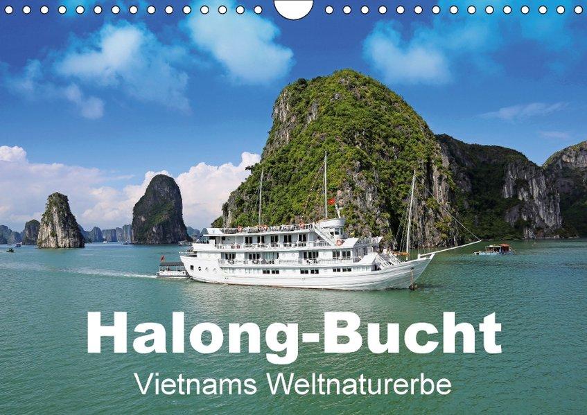 Halong-Bucht - Vietnams Weltnaturerbe (Wandkale...