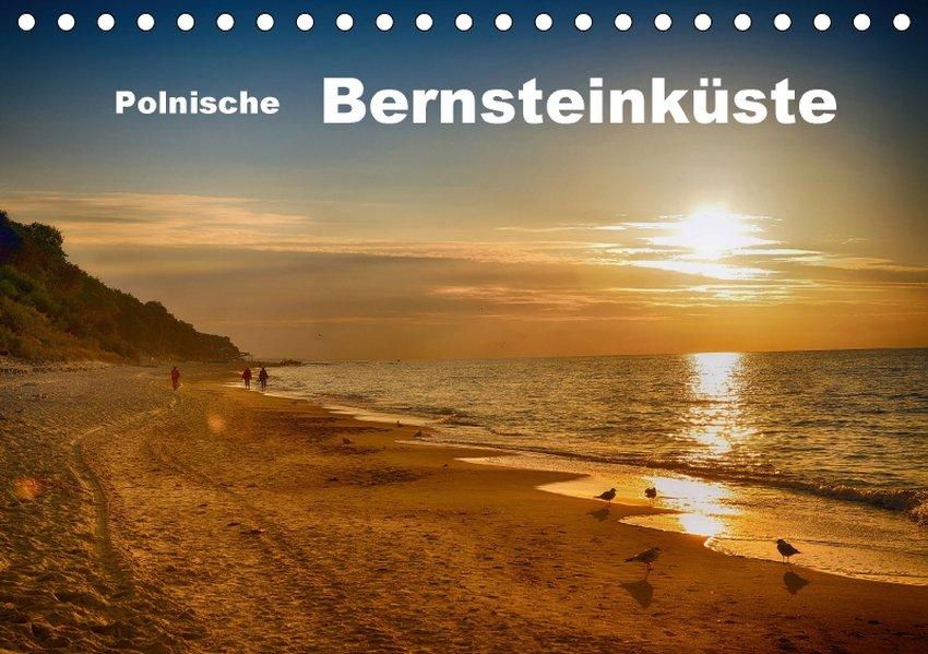 Polnische Bernsteinküste (Tischkalender 2017 DI...