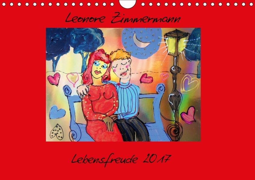 Lebensfreude 2017 (Wandkalender 2017 DIN A4 quer)