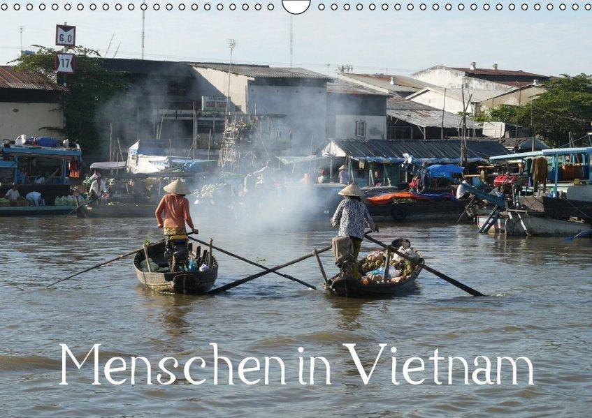 Menschen in Vietnam (Wandkalender 2017 DIN A3 q...