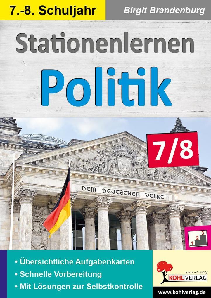 Stationenlernen Politik / Klasse 7-8 als Buch von