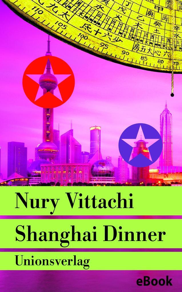 Shanghai Dinner als eBook Download von Nury Vit...