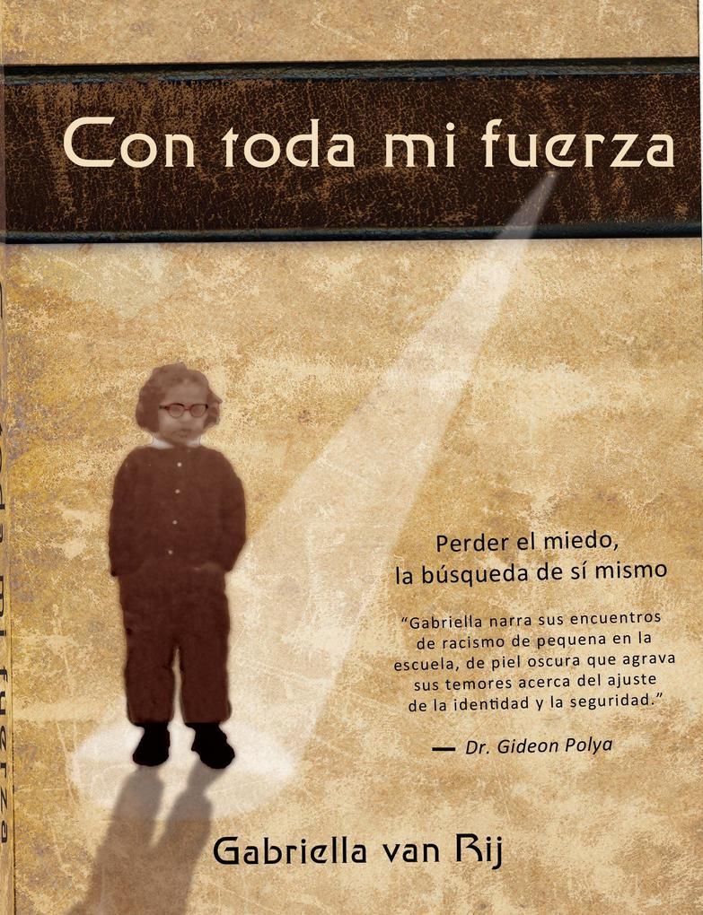 Con Toda Mi Fuerza als eBook Download von Gabri...