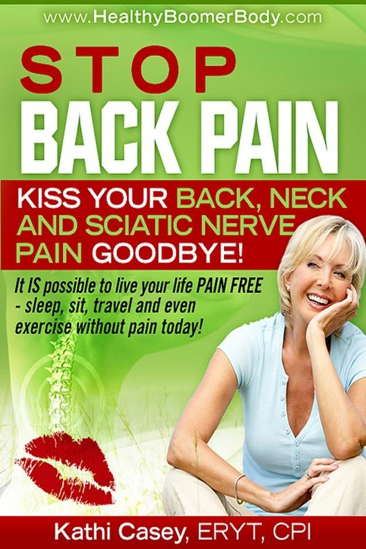 Stop Back Pain! Kiss Your Back, Neck and Sciati...