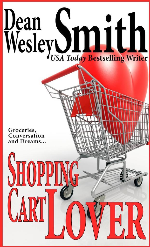 Shopping Cart Lover als eBook Download von Dean...