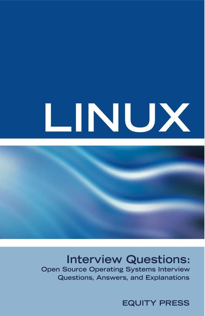 Linux Interview Questions: Open Source Operatin...