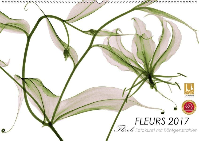 FLEURS 2017 - Florale Fotokunst mit Röntgenstra...