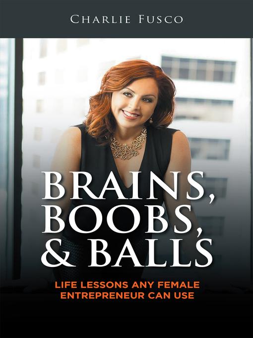 Brains, Boobs, & Balls als eBook Download von C...