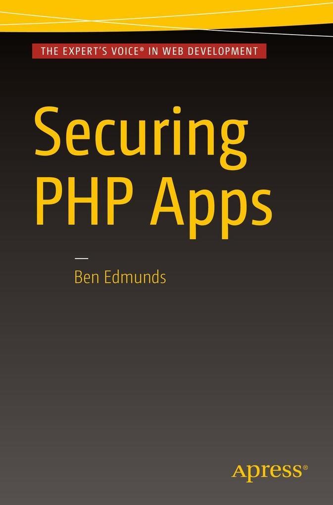 Securing PHP Apps als eBook Download von Ben Ed...
