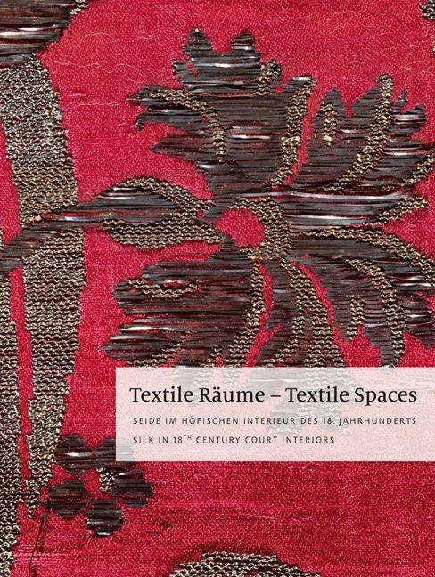 Textile Räume - Textile Spaces als Buch von