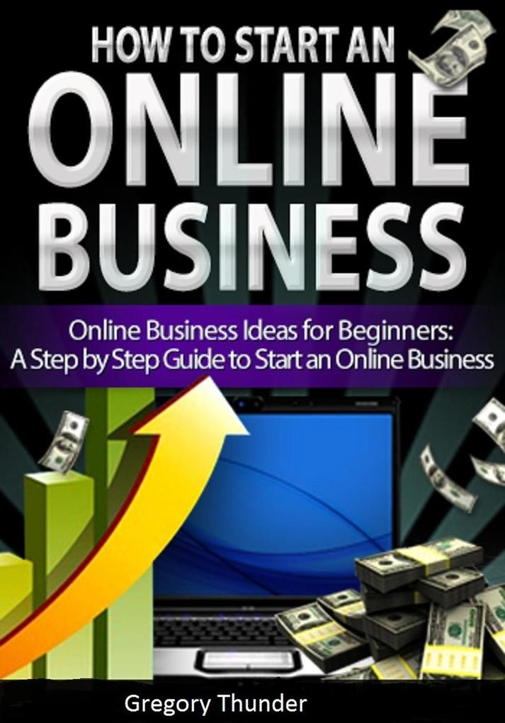How to Start an Online Business: Online Busines...