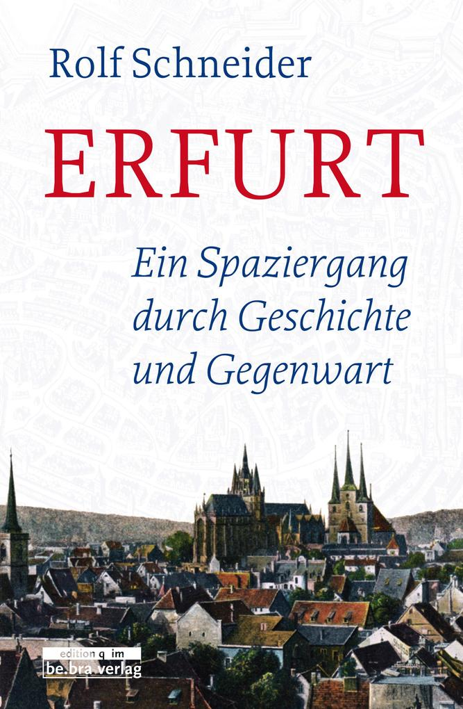 Erfurt als eBook Download von Rolf Schneider