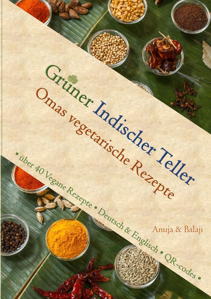 Grüner Indischer Teller als Buch von Anuja Hari...