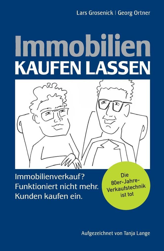 Immobilien kaufen lassen als Buch von Lars Gros...