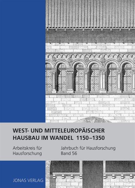 West- und mitteleuropäischer Hausbau im Wandel ...