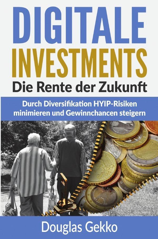 Digitale Investments: Die Rente der Zukunft als...