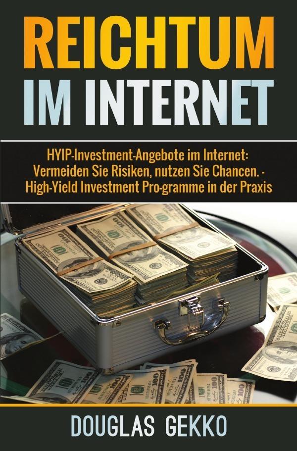 Reichtum im Internet als Buch von Douglas Gekko