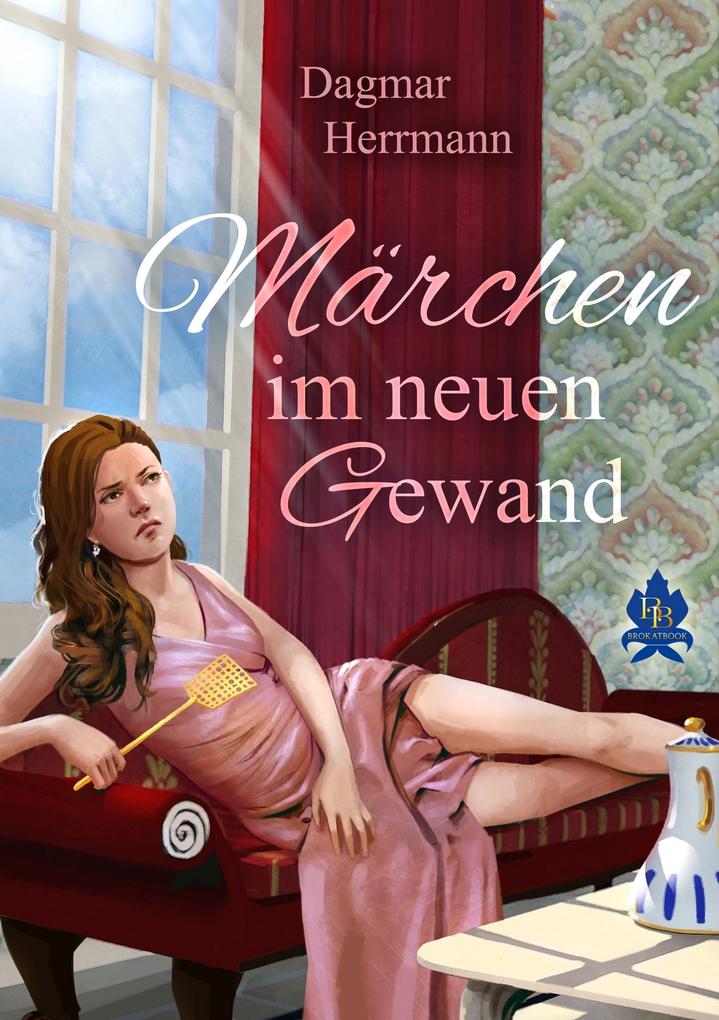 Märchen im neuen Gewand als eBook Download von ...
